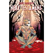 Clive Barker's Next Testament Vol. 2 by Barker, Clive; Miller, Mark; Jang, Haemi, 9781608864898