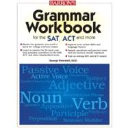 Barron's Grammar Workbook for the Sat, Act and More by Ehrenhaft, George, 9780764144899