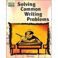 Solving Common Writing Problems by Hamilton, Sharon, 9780825144899
