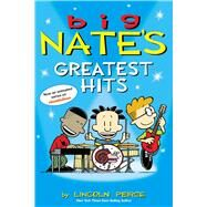Big Nate's Greatest Hits by Peirce, Lincoln, 9781449464899