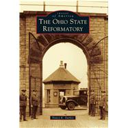 The Ohio State Reformatory by Darbey, Nancy K., 9781467114899