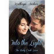 Into the Light by Ascher, Kathryn, 9781937084899