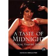 A Taste of Midnight: Sensual Vampire Stories by Tan, Cecilia, 9781562014902