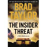The Insider Threat A Pike Logan Thriller by Taylor, Brad, 9780525954903