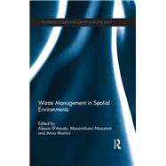 Waste Management in Spatial Environments by D'Amato; Alessio, 9781138904903