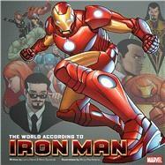 The World According to Iron Man by Hama, Larry ; Pierfederici, Mirco; Sumerak, Marc, 9781608874903