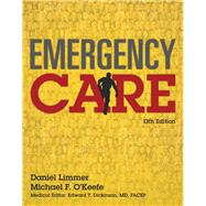 EMERGENCY CARE &WORKBOOK EMERGNCY CARE PKG by LIMMER & OKEEFE, 9780134034904