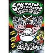 Captain Underpants and the Tyrannical Retaliation of the Turbo Toilet 2000 (Captain Underpants #11) by Pilkey, Dav, 9780545504904