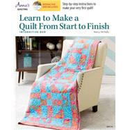 Learn to Make a Quilt from Start to Finish by Mcnally, Nancy, 9781573674904