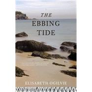 The Ebbing Tide by Ogilvie, Elisabeth, 9781608934904