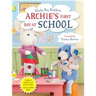 Archie's First Day at School by Brown, Emma, 9781782494904