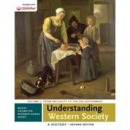 Understanding Western Society: A History, Volume One by McKay, John P.; Crowston, Clare Haru; Wiesner-Hanks, Merry E.; Perry, Joe, 9781457694905