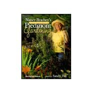 Nancy Brachey's Guide to Peidmont Gardening by Nancy Brachey; Sandy Hill, 9781571674906