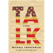 Talk by Smerconish, Michael, 9781604334906