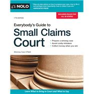 Everybody's Guide to Small Claims Court by O'neill, Cara; Nolo, 9781413324907