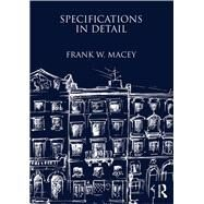 Specifications in Detail by Macey,Frank W., 9781873394908