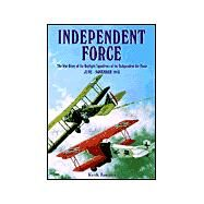 Independent Force by Rennles, Keith, 9781902304908