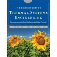 Introduction to Thermal Systems Engineering : Thermodynamics, Fluid Mechanics, and Heat Transfer