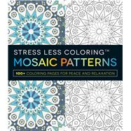 Mosaic Patterns Adult Coloring Book by Adams Media, 9781440584909