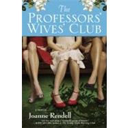The Professors' Wives' Club by Rendell, Joanne (Author), 9780451224910