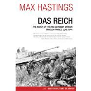Das Reich by Hastings, Max, 9780760344910