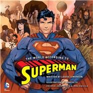 The World According to Superman by Simonson, Louise; To, Marcus; Menzie, Greg; Kniivila, Irma, 9781608874910
