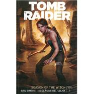 Tomb Raider Season of the Witch 1 by Simone, Gail; Selma, Nicolas Daniel; Gedeon, Juan; Atiyeh, Michael; Heisler, Michael, 9781616554910