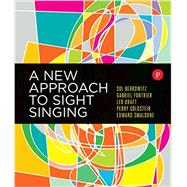 A New Approach to Sight Singing by Berkowitz, Sol; Fontrier, Gabriel; Kraft, Leo; Goldstein, Perry; Smaldone, Edward, 9780393284911