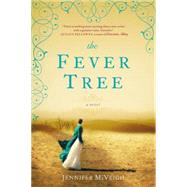 The Fever Tree by McVeigh, Jennifer, 9780425264911
