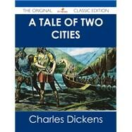 A Tale of Two Cities by Dickens, Charles, 9781486484911