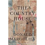The Country House by Margulies, Donald, 9781559364911