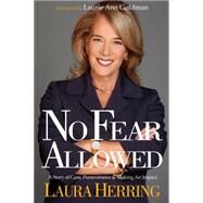 No Fear Allowed by Herring, Laura; Goldman, Laurie Ann, 9781630474911