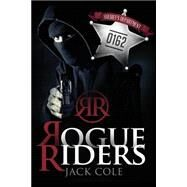 Rogue Riders by Cole, Jack, 9781633064911