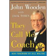 They Call Me Coach by Wooden, John, 9780071424912