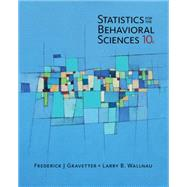 Statistics for The Behavioral Sciences by Gravetter, Frederick J; Wallnau, Larry B., 9781305504912