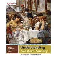 Understanding Western Society: A History, Volume Two by McKay, John P.; Crowston, Clare Haru; Wiesner-Hanks, Merry E.; Perry, Joe, 9781457694912