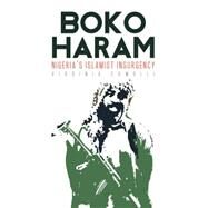 Boko Haram Nigeria's Islamist Insurgency by Comolli, Virginia, 9781849044912