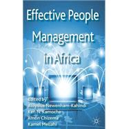 Effective People Management in Africa by Newenham-Kahindi, Aloysius; Kamoche, Ken N.; Chizema, Amon; Mellahi, Kamel, 9780230354913