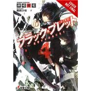 Black Bullet, Vol. 4 by Kanzaki, Shiden; Ukai, Saki, 9780316344913