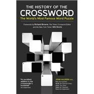 The History of the Crossword The World's Most Famous Word Puzzle by Halpern, John; Browne, Richard; Shortz, Will, 9780233004914