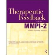 Therapeutic Feedback with the MMPI-2: A Positive Psychology Approach by Levak; Richard, 9780415884914