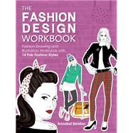 The Fashion Design: Fashion Drawing and Illustration With 14 Fab Fashion Styles by Benilan, Annabel, 9781446304914