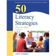 50 Literacy Strategies Step-by-Step by Tompkins, Gail E., 9780132944915