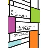 Engaging Cinema Pa by Nichols,Bill, 9780393934915
