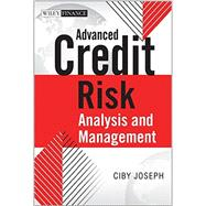 Advanced Credit Risk Analysis and Management by Joseph, Ciby, 9781118604915