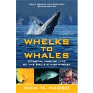 Whelks to Whales by Harbo, Rick M., 9781550174915
