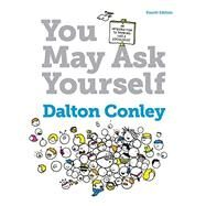 You May Ask Yourself by Dalton Conley, 9780393614916