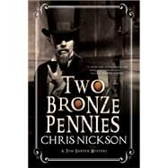 Two Bronze Pennies by Nickson, Chris, 9780727884916