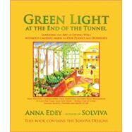 Green Light at the End of the Tunnel by Edey, Anna, 9780966234916