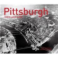 Pittsburgh by Pittsburgh History & Landmarks Foundation, 9781910904916